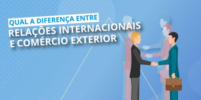 """""""comex e relações internacionais"""" fazComex"""